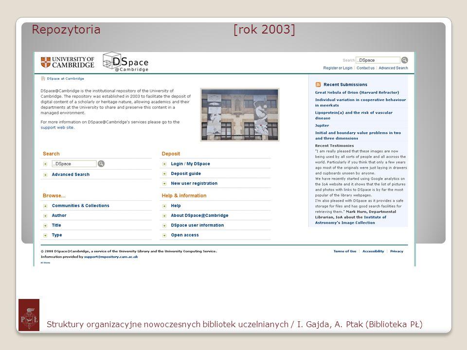 Repozytoria [rok 2003]Struktury organizacyjne nowoczesnych bibliotek uczelnianych / I.